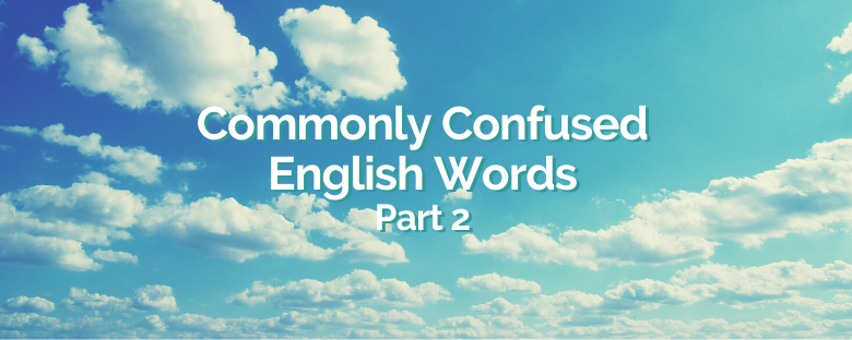 More Commonly Confused English Words