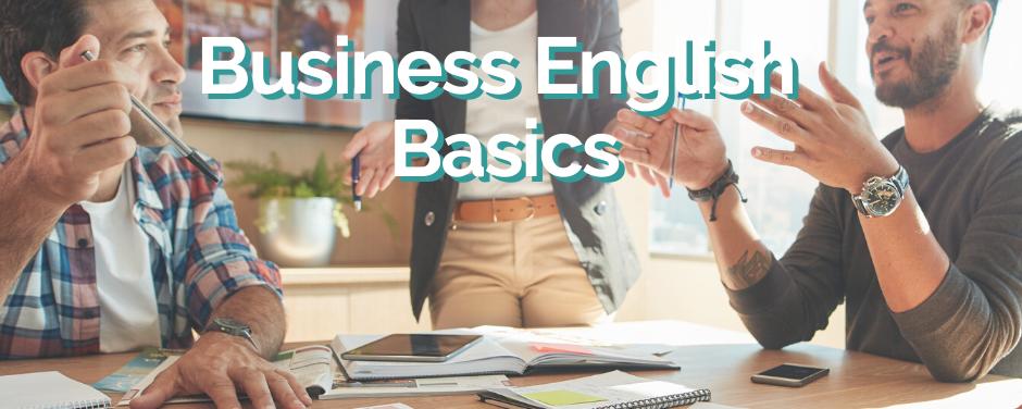 Business English Basics