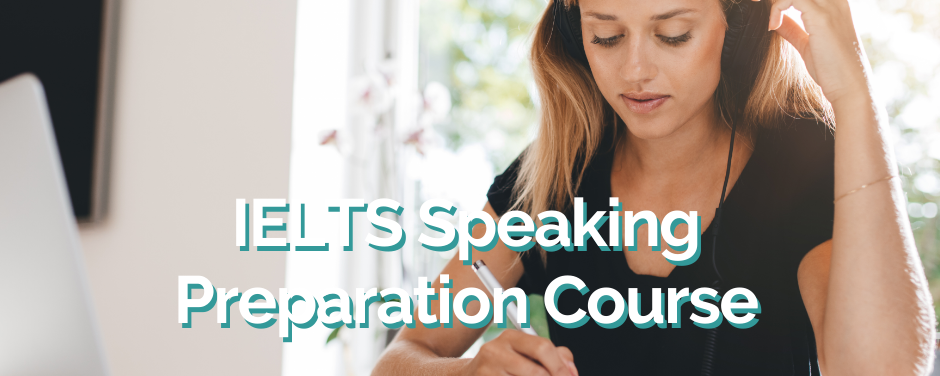 IELTS Speaking Preparation Course