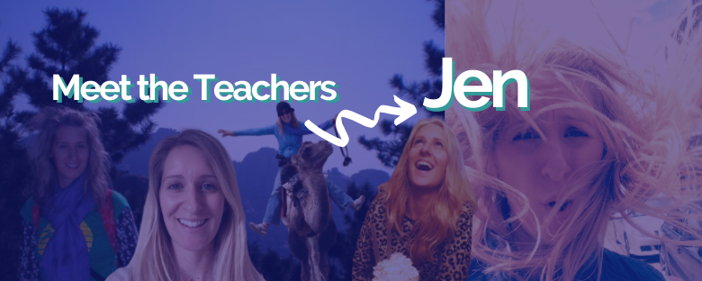 Meet the Intrepid English Teachers – Jen!