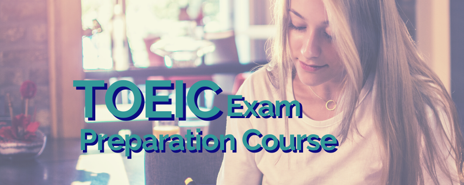 TOEIC Exam Preparation Course