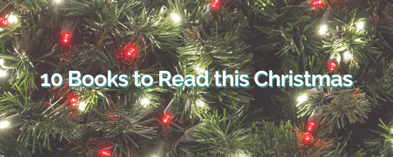 10 Books to Read This Christmas