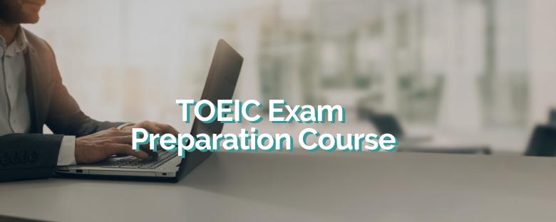 TOEIC Exam Preparation Course