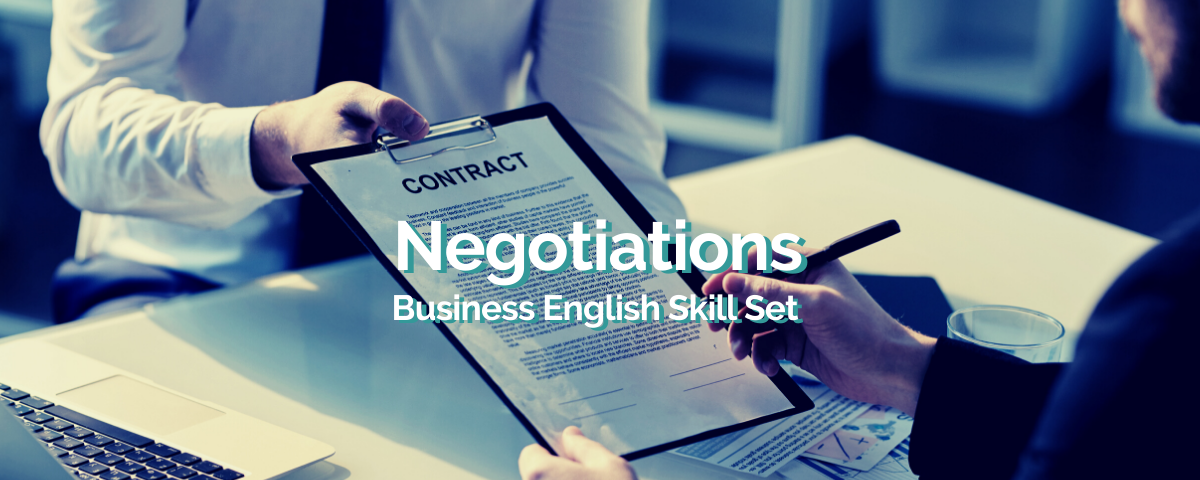 Business English Skill Set – Negotiations